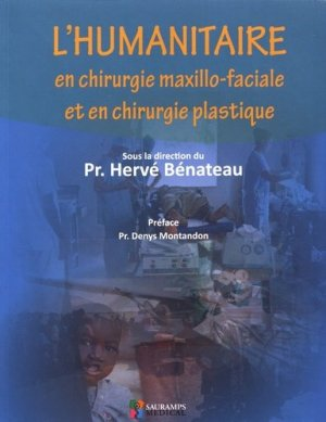 L'humanitaire en chirurgie maxillo-faciale et en chirurgie plastique - sauramps medical - 9791030301717 -