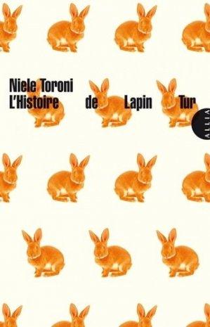 L'Histoire de Lapin Tur. Suivi de L'Histoire de la couleur - Editions Allia - 9791030406818 -