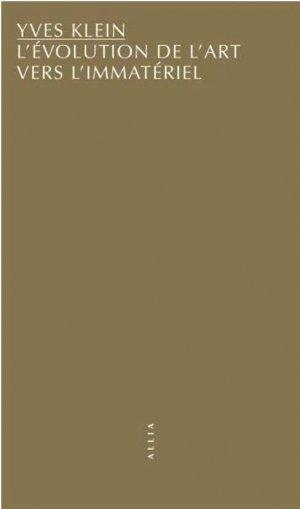 L'Évolution de l'art vers l'immatériel - Editions Allia - 9791030412567 -