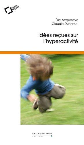 L'Hyperactivité - le cavalier bleu - 9791031802664 -