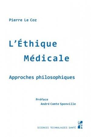 L'éthique médicale : approches philosophiques - publications de l'universite de provence - 9791032001721 -