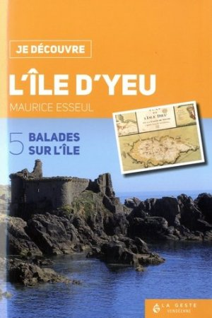 L'île d'Yeu : 5 balades sur l'île - geste - 9791035301811 -