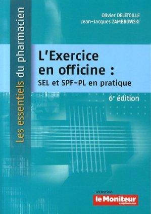 L'exercice en officine : SEL et SPF-PL en pratique - le moniteur des pharmacies - 9791090018686 -