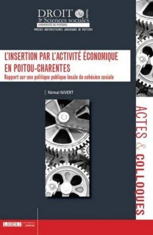 L'insertion par l'activité économique en Poitou-Charentes - Presses universitaires juridiques de Poitiers - 9791090426542 -