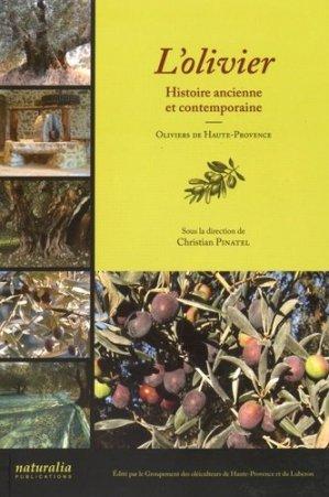 L'olivier. Histoire ancienne et contemporaine - naturalia publications - 9791094583098 -