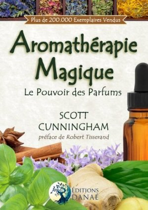 L'aromathérapie magique - danae - 9791094876091 -