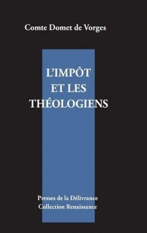 L'impôt et les théologiens - Presse de la Délivrance Editions - 9791095502050 -
