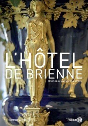 L'hôtel de Brienne - de l'esplanade - 9791095551010 -