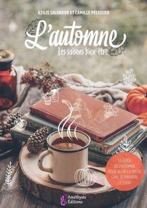 L'automne. Les saisons bien-être - amethyste - 9791097154639 -