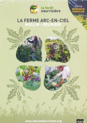 La ferme ARC EN CIEL à Wellin en Belgique - la foret nourriciere - 2224869943959