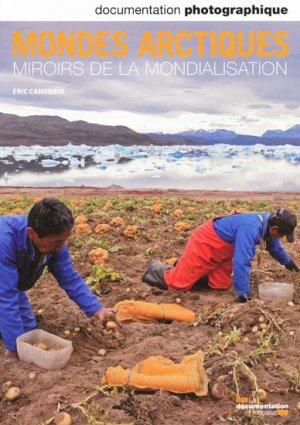 Mondes arctiques Miroirs de la mondialisation - la documentation francaise - 3303331280804
