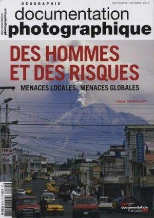 La Documentation photographique N° 8113, septembre-octobre 2016 : Des hommes et des risques. Menaces locales, menaces globales - la documentation francaise - 3303331281139 -