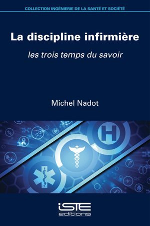 La discipline infirmière - iste - 9781784056902 -