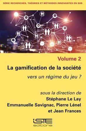La gamification de la société - iste - 9781784057268 -