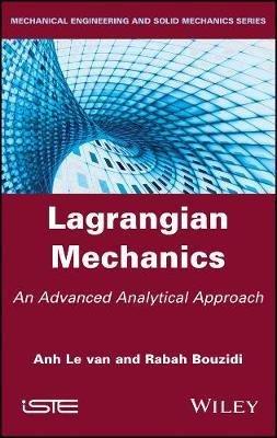 Lagrangian Mechanics - wiley - 9781786304360 -