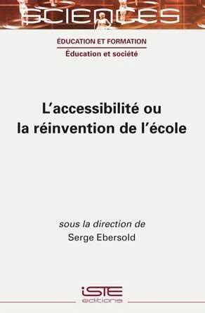 L'accessibilité ou la réinvention de l'école - iste - 9781789480115 -