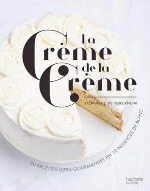 La crème de la crème - Hachette - 9782011356635 -