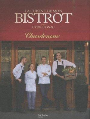 La cuisine de mon bistrot - Hachette - 9782012378056 -