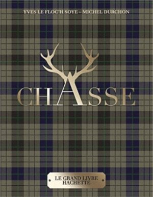 La Chasse - hachette - 9782012384101 -