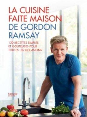 La cuisine faite maison de Gordon Ramsay - Hachette - 9782012388185 -