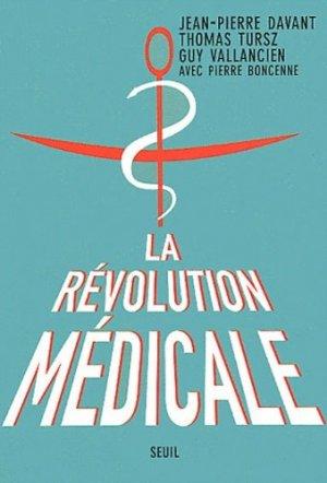 La révolution médicale - du seuil - 9782020551731 -