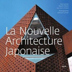 La Nouvelle Architecture japonaise - du seuil - 9782021027945 -