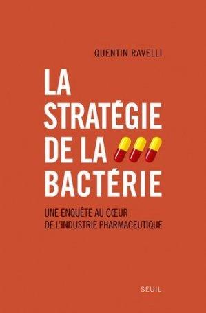 La stratégie de la bactérie - du seuil - 9782021098853 -