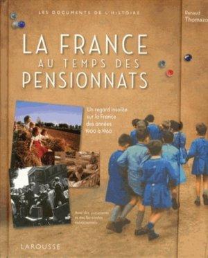 La France au temps des pensionnats - Larousse - 9782035893123 -