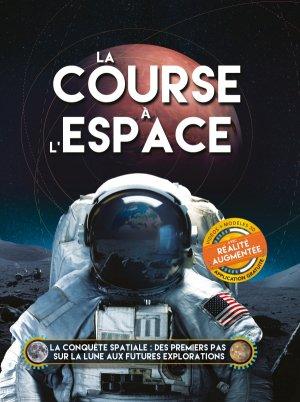 La course à l'espace - larousse - 9782035958648 -