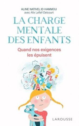 La charge mentale des enfants - Larousse - 9782035965622 -