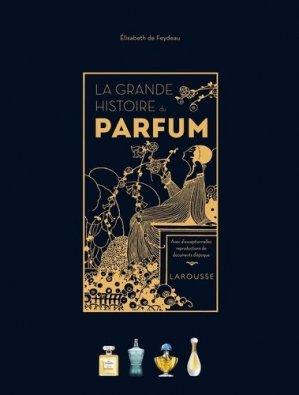 La grande histoire du parfum - larousse - 9782035969101 -