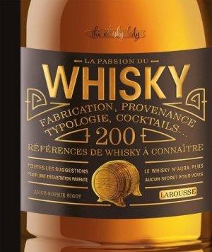 La passion du whisky - Larousse - 9782035969729 -
