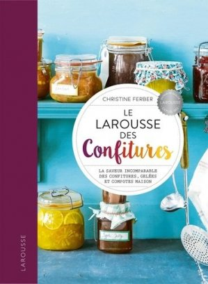 Larousse des Confitures - Larousse - 9782035978202 -