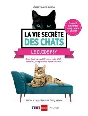 La vie secrète des chats le guide psy - Larousse - 9782035983992 -
