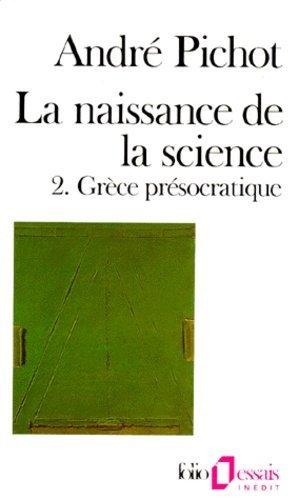 La naissance de la science - gallimard editions - 9782070326044 -