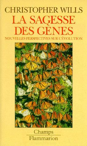 La sagesse des gènes - flammarion - 9782080813541 -