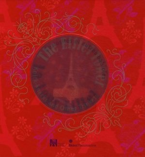 La Tour Eiffel. Curiosités et autres babioles autour de 1900 - Flammarion - 9782081224353 -