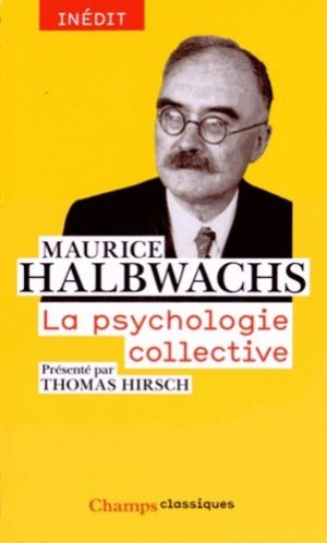 La psychologie collective - flammarion - 9782081279414 -