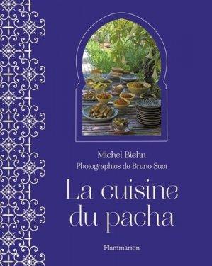 La cuisine du pacha - Flammarion - 9782081282544 -
