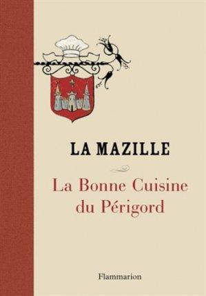 La bonne cuisine du Périgord - Flammarion - 9782081298972 -
