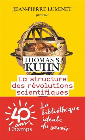 La structure des révolutions scientifiques - flammarion - 9782081396012 -