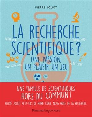 La recherche scientifique ? - Flammarion - 9782081415515 -