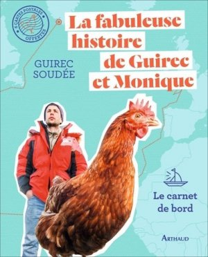 La fabuleuse histoire de Guirec et Monique - arthaud - 9782081435513