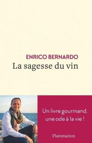 La sagesse du vin - Flammarion - 9782081507906 -