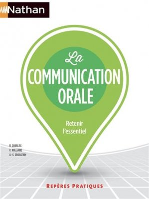 La communication orale - Repères pratiques numéro 2 - 2020 - Nathan - 9782091671710 -