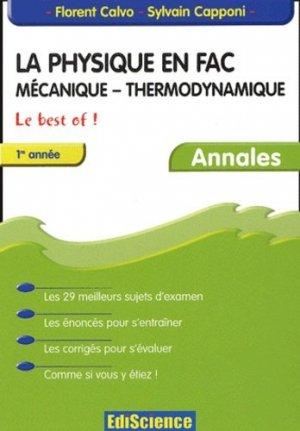 La physique en fac Mécanique - Thermodynamique 1ère année  - ediscience - 9782100068845 -