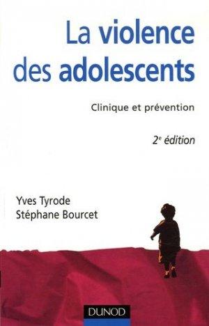 La violence des adolescents - dunod - 9782100497928 - majbook ème édition, majbook 1ère édition, livre ecn major, livre ecn, fiche ecn