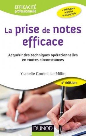 La prise de notes efficace. Acquérir des techniques opérationnelles en toutes circonstances, 2e édition - Dunod - 9782100574667 -