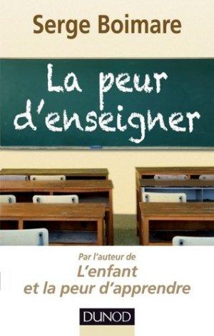 La peur d'enseigner - Dunod - 9782100576630 -