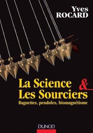La science et les sourciers - dunod - 9782100578153 -